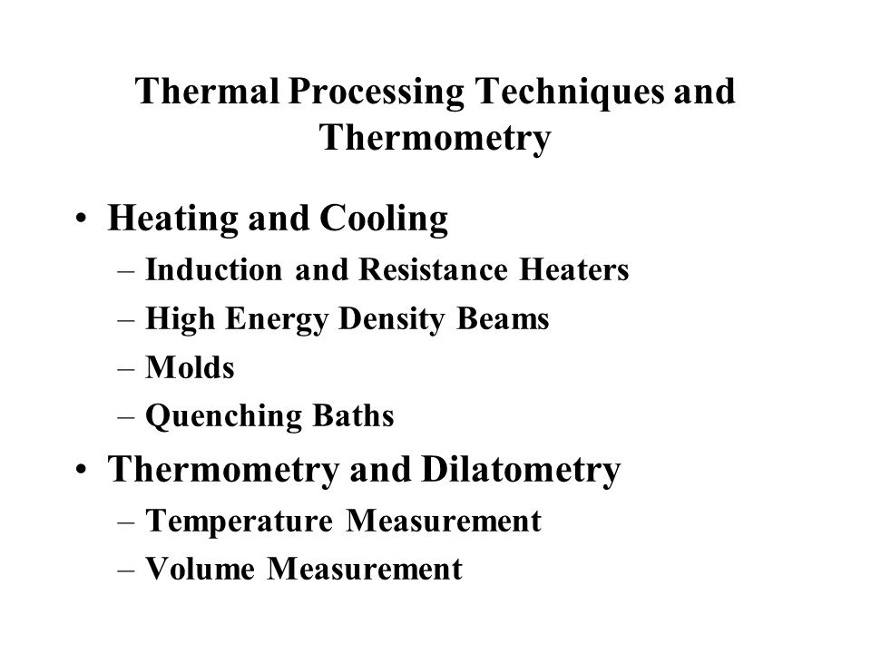Thermal Processing Techniques and Thermometry