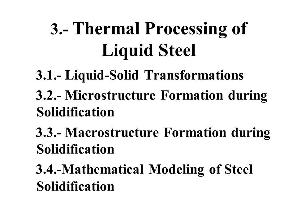 3.- Thermal Processing of Liquid Steel