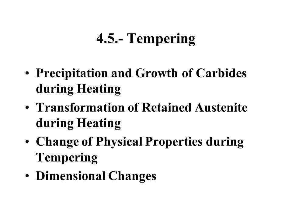 4.5.- Tempering Precipitation and Growth of Carbides during Heating