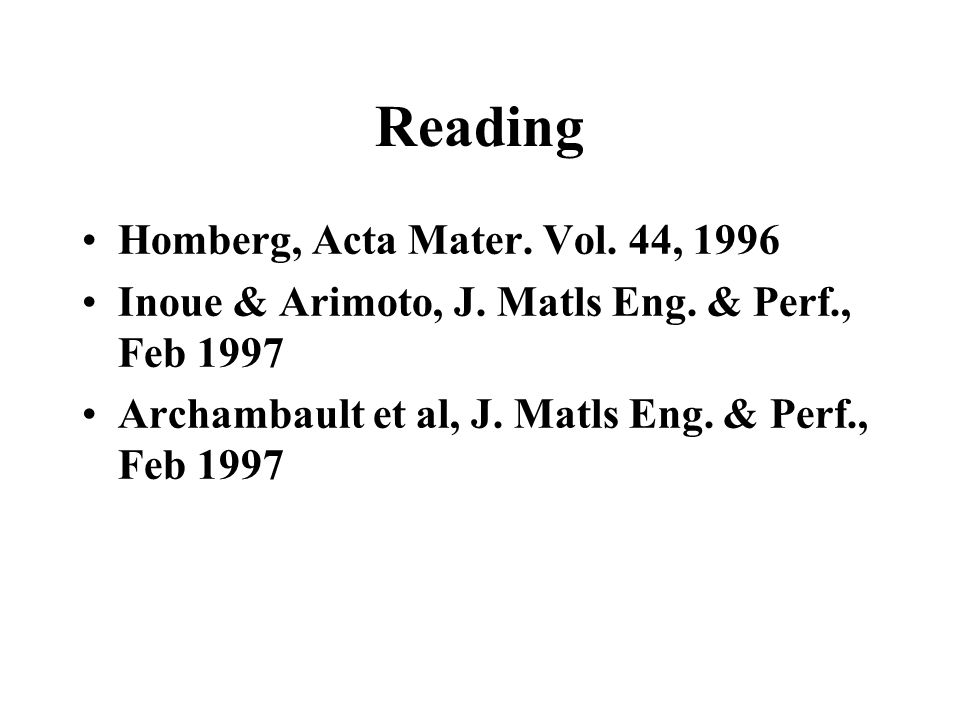 Reading Homberg, Acta Mater. Vol. 44, 1996