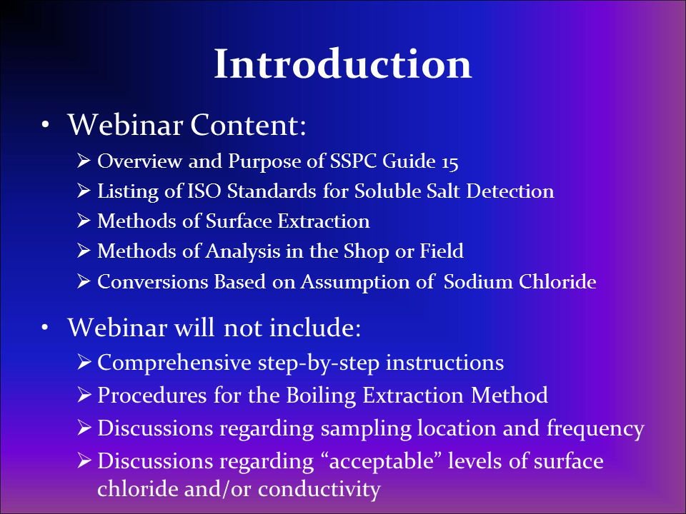 Introduction Webinar Content: Webinar will not include: