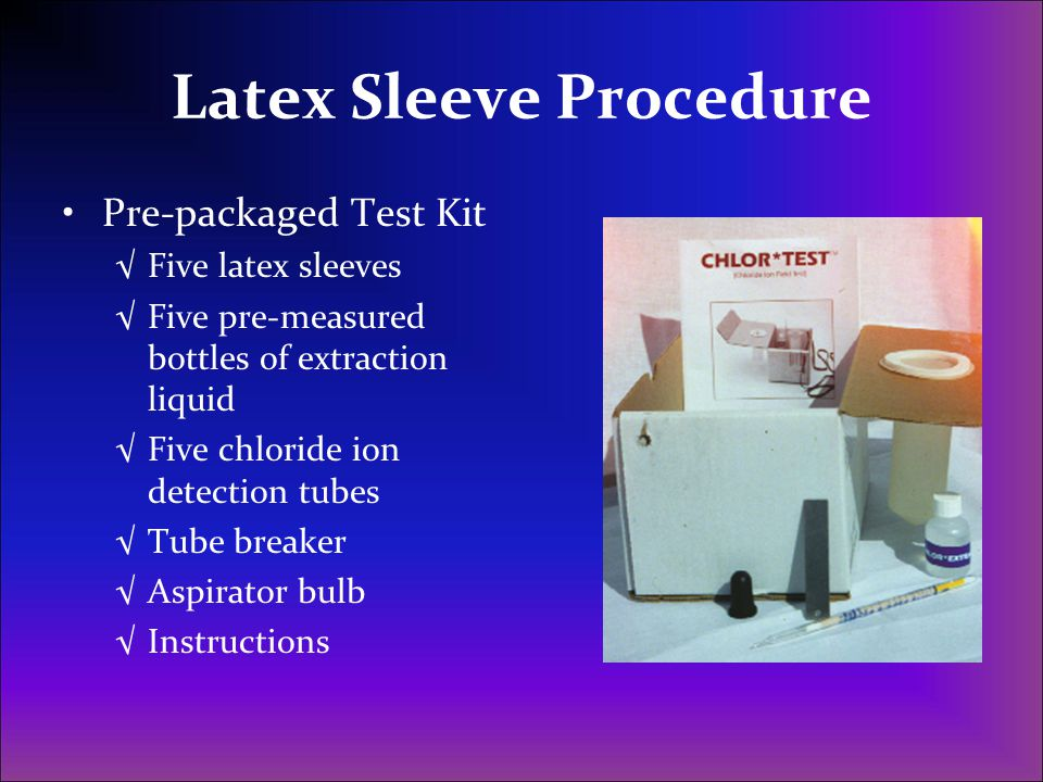 Latex Sleeve Procedure