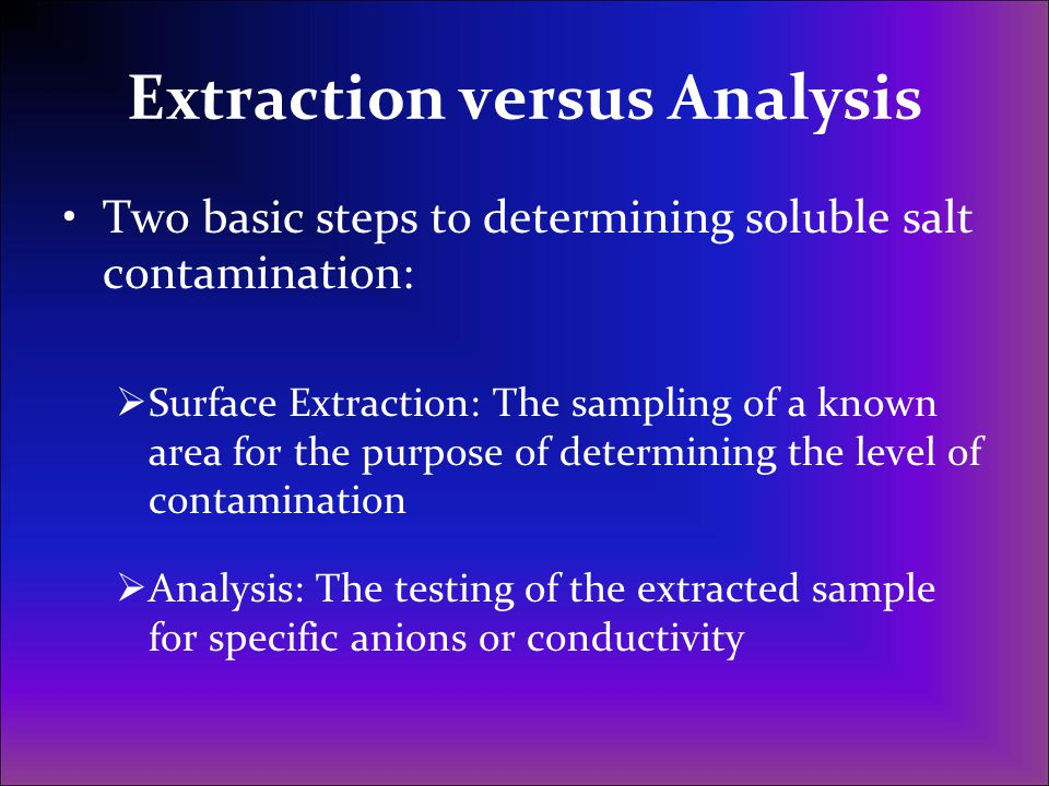 Extraction versus Analysis