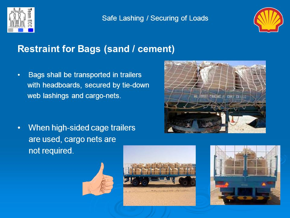 Restraint for Bags (sand / cement)