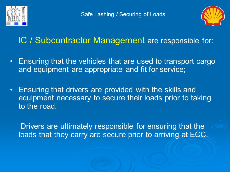IC / Subcontractor Management are responsible for: