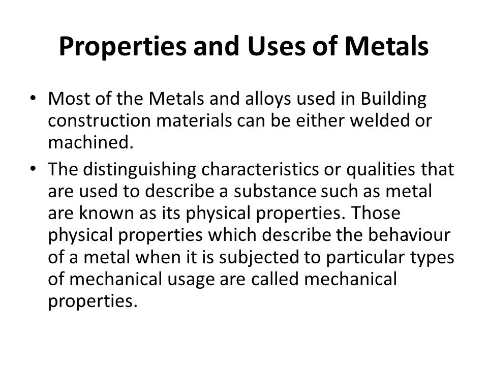 Properties and Uses of Metals