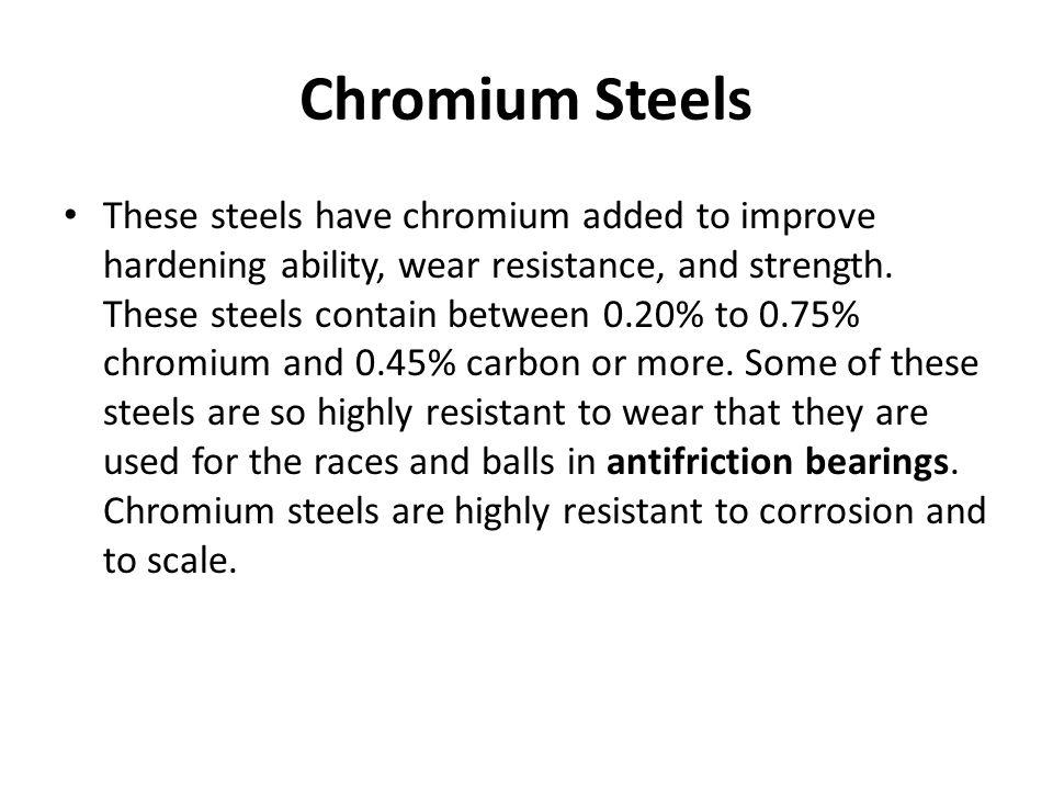 Chromium Steels