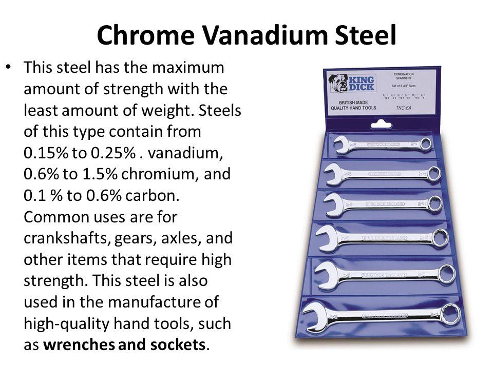 Chrome Vanadium Steel
