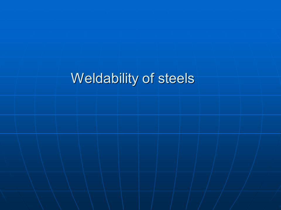 Weldability of steels