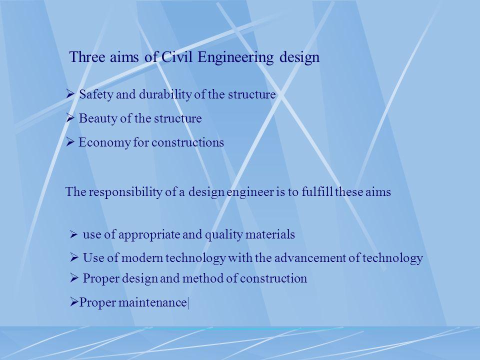 Three aims of Civil Engineering design