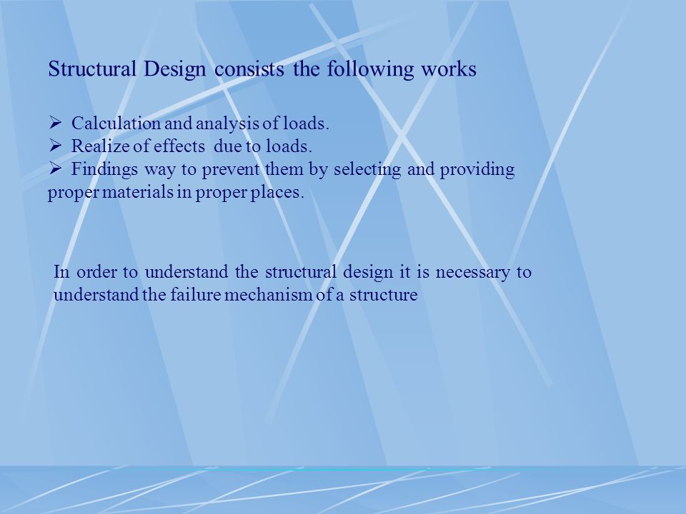 Structural Design consists the following works