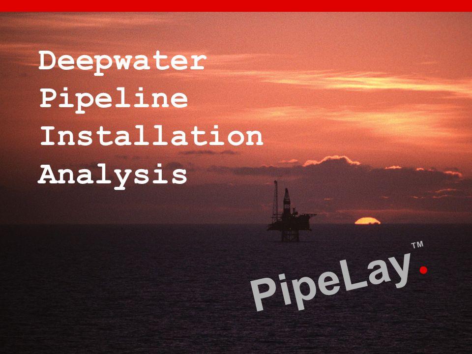 Deepwater Pipeline Installation Analysis
