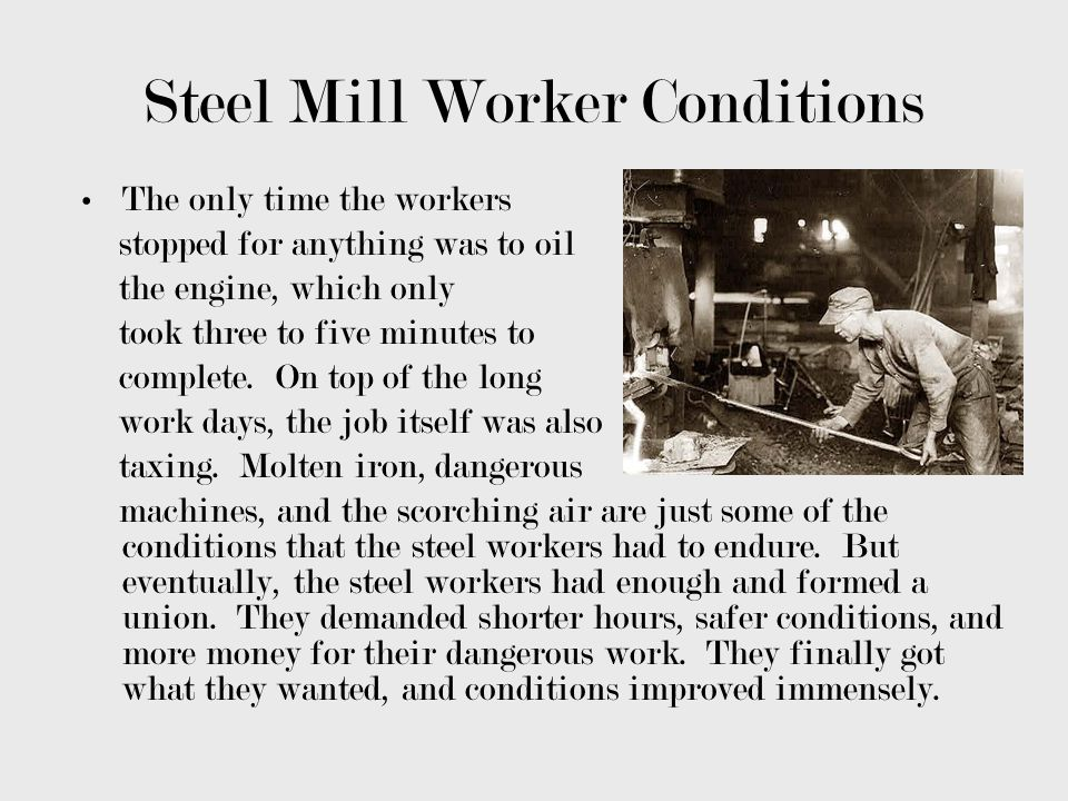 Steel Mill Worker Conditions