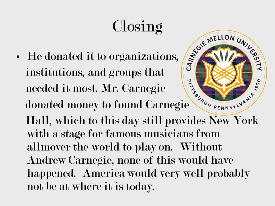 Closing He donated it to organizations, institutions, and groups that
