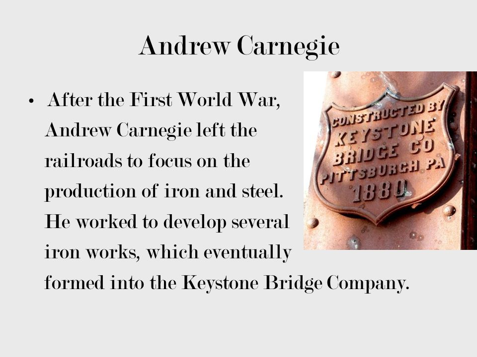 Andrew Carnegie After the First World War, Andrew Carnegie left the
