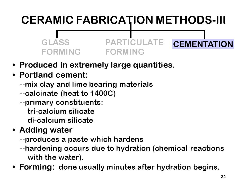CERAMIC FABRICATION METHODS-III