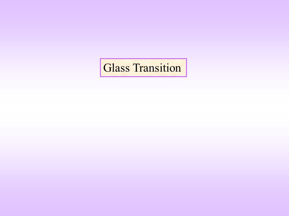Glass Transition