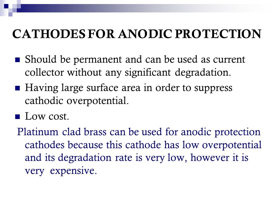 CATHODES FOR ANODIC PROTECTION