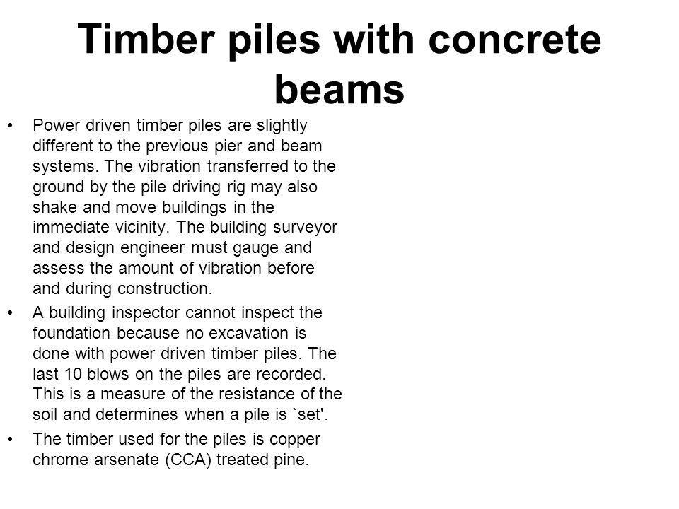 Timber piles with concrete beams