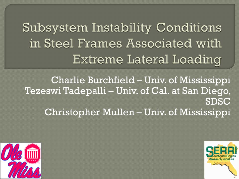 Subsystem Instability Conditions in Steel Frames Associated with Extreme Lateral Loading