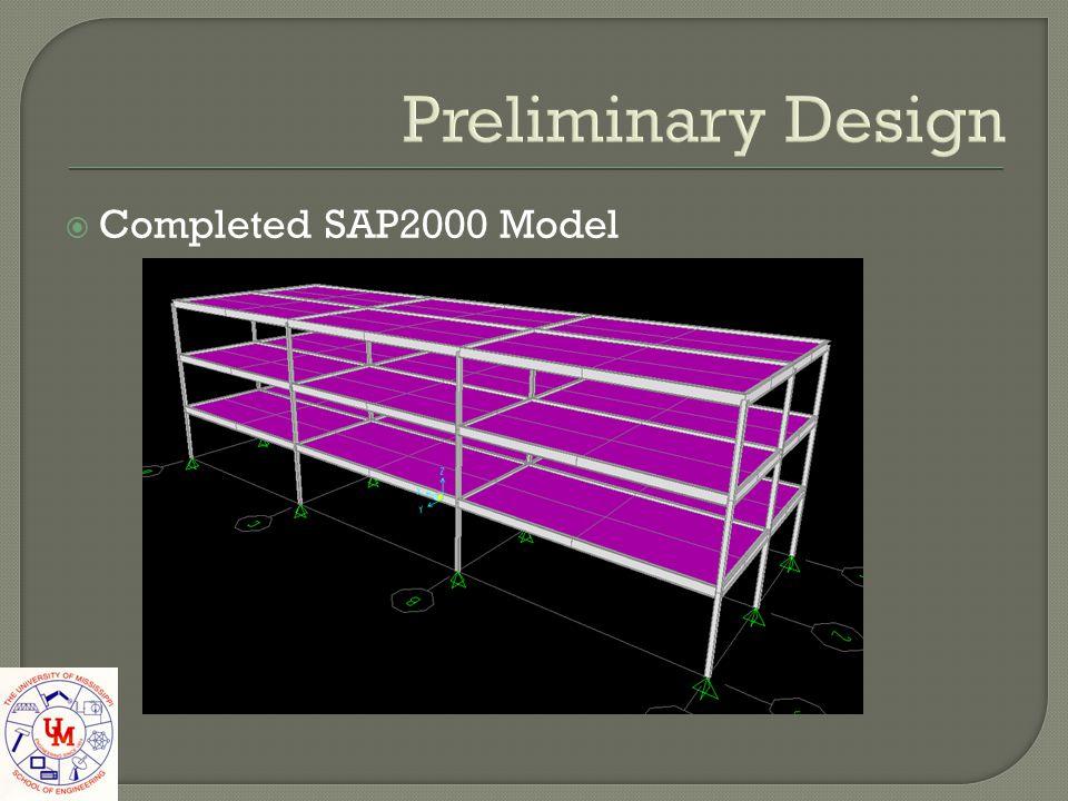 Preliminary Design Completed SAP2000 Model