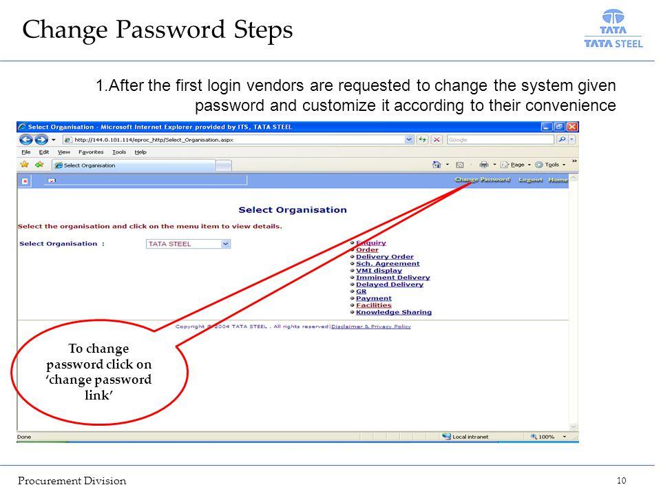 To change password click on 'change password link'
