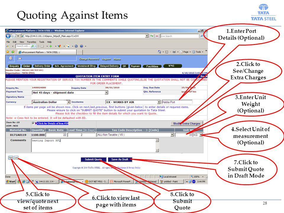 Quoting Against Items 1.Enter Port Details (Optional)