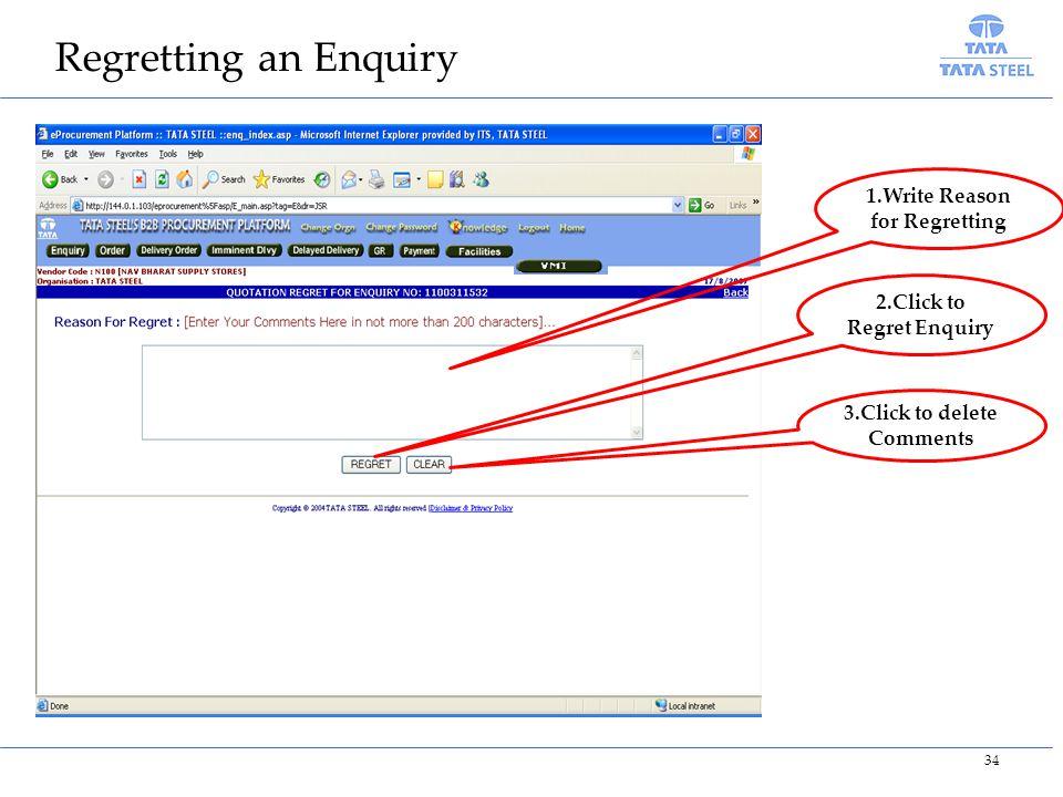 Regretting an Enquiry 1.Write Reason for Regretting