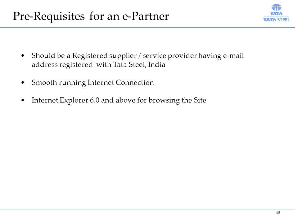 Pre-Requisites for an e-Partner