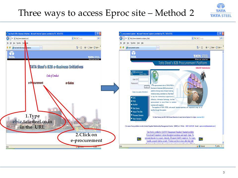 ebiz.tatasteel.co.in in the URL 2.Click on e-procurement