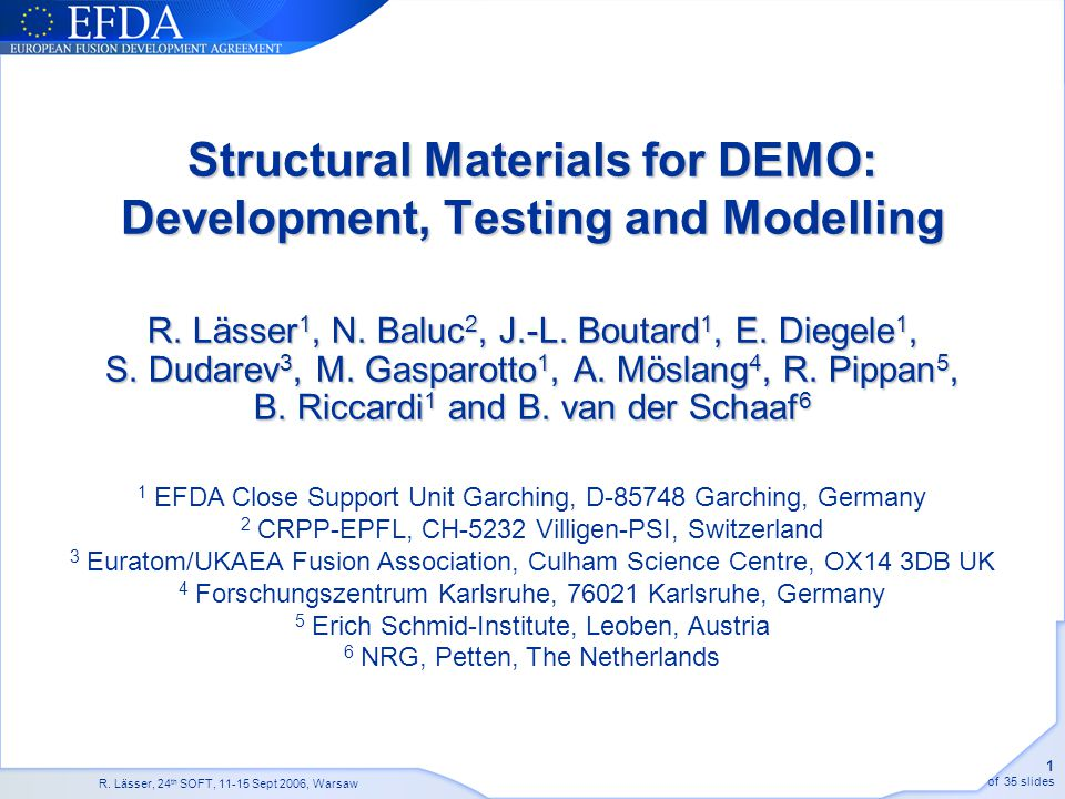 Structural Materials for DEMO: Development, Testing and Modelling