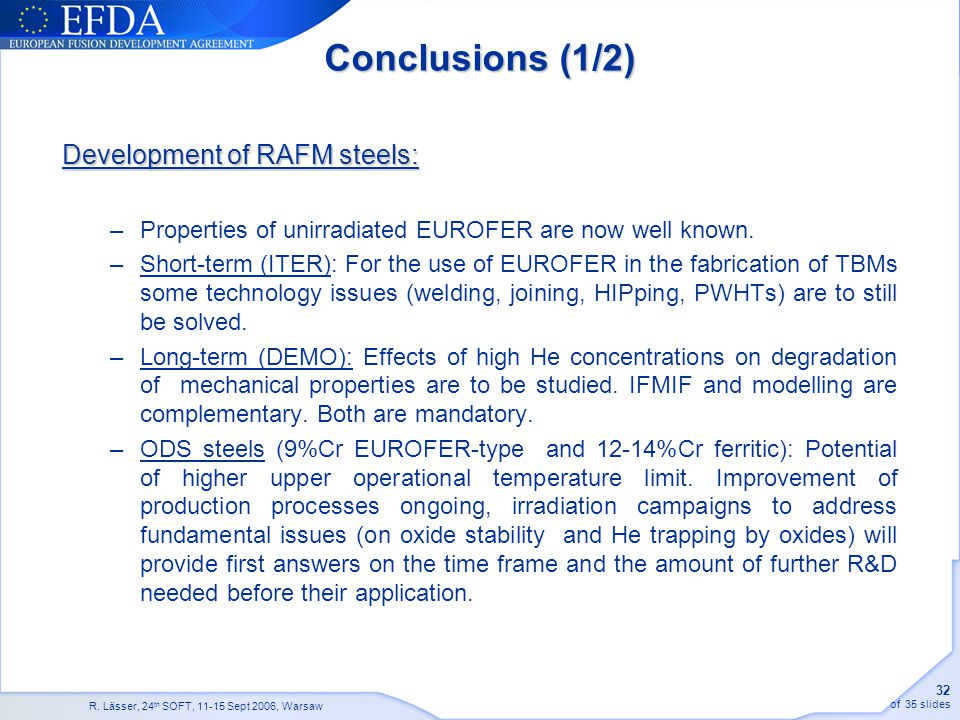 Conclusions (1/2) Development of RAFM steels: