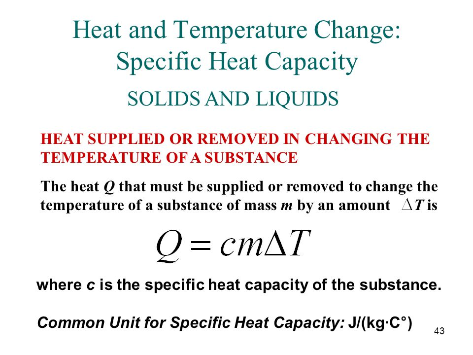 Heat and Temperature Change: Specific Heat Capacity