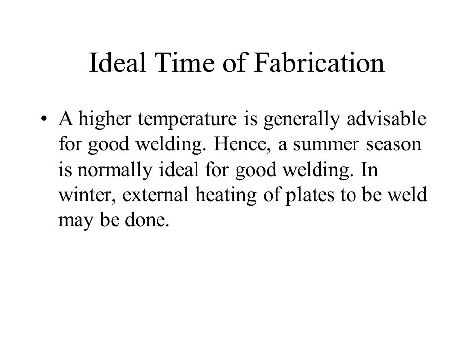 Ideal Time of Fabrication