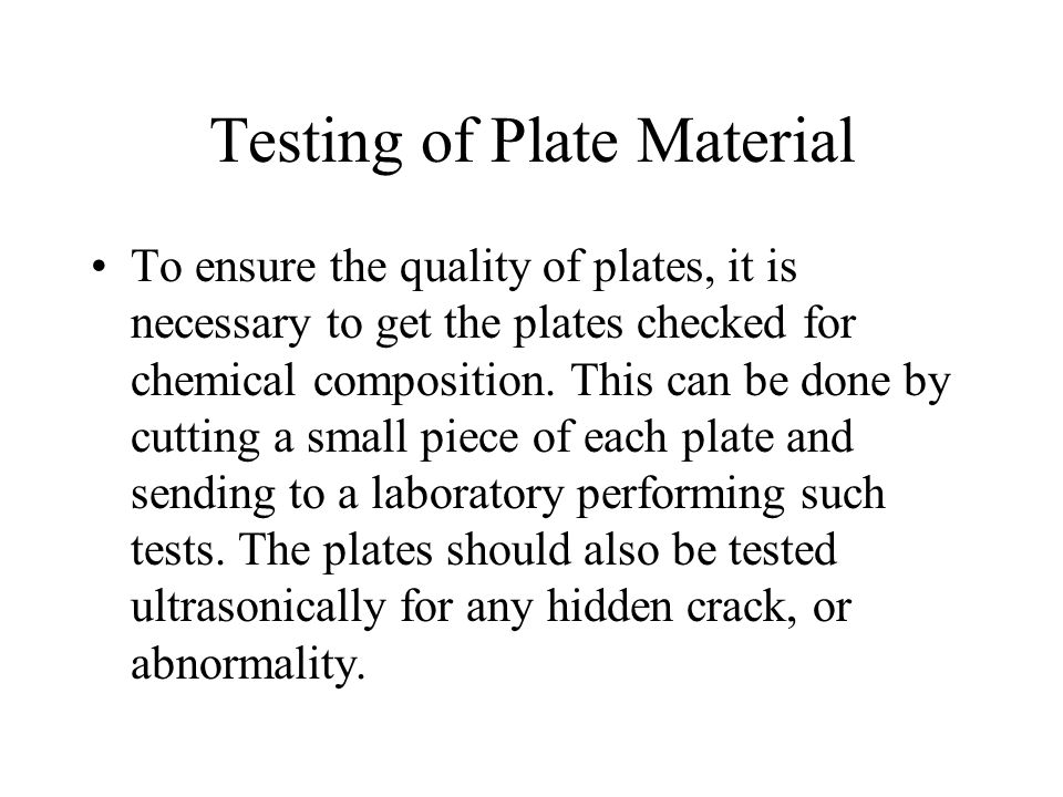 Testing of Plate Material
