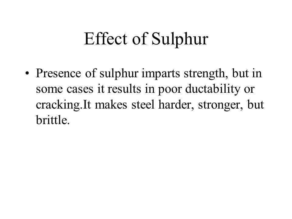 Effect of Sulphur