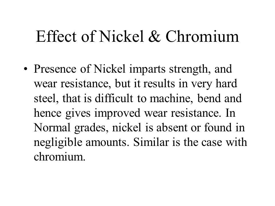 Effect of Nickel & Chromium