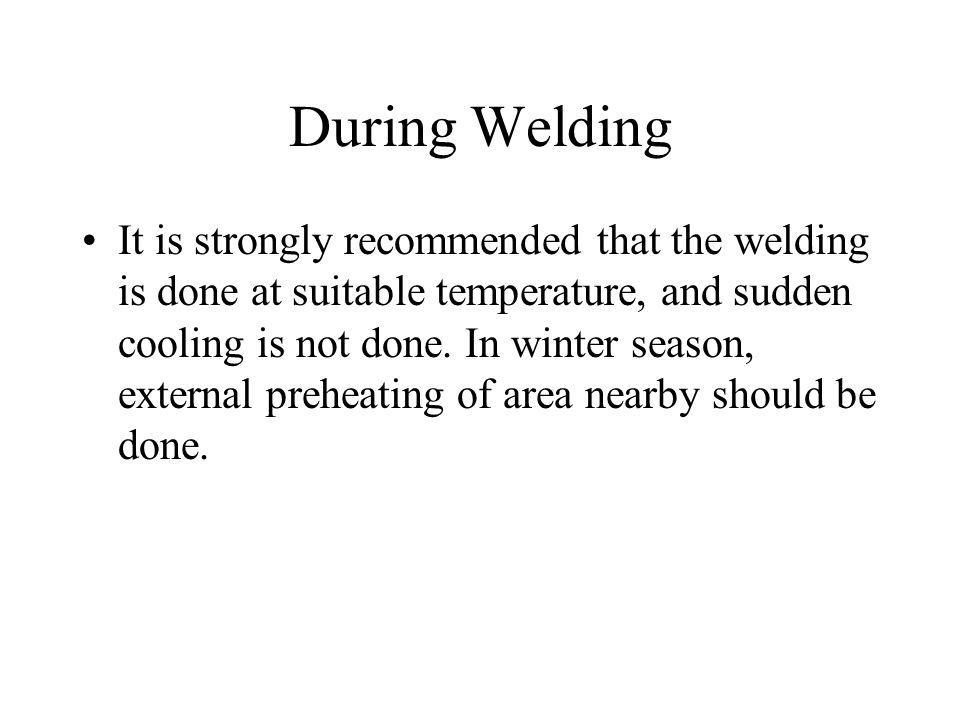 During Welding