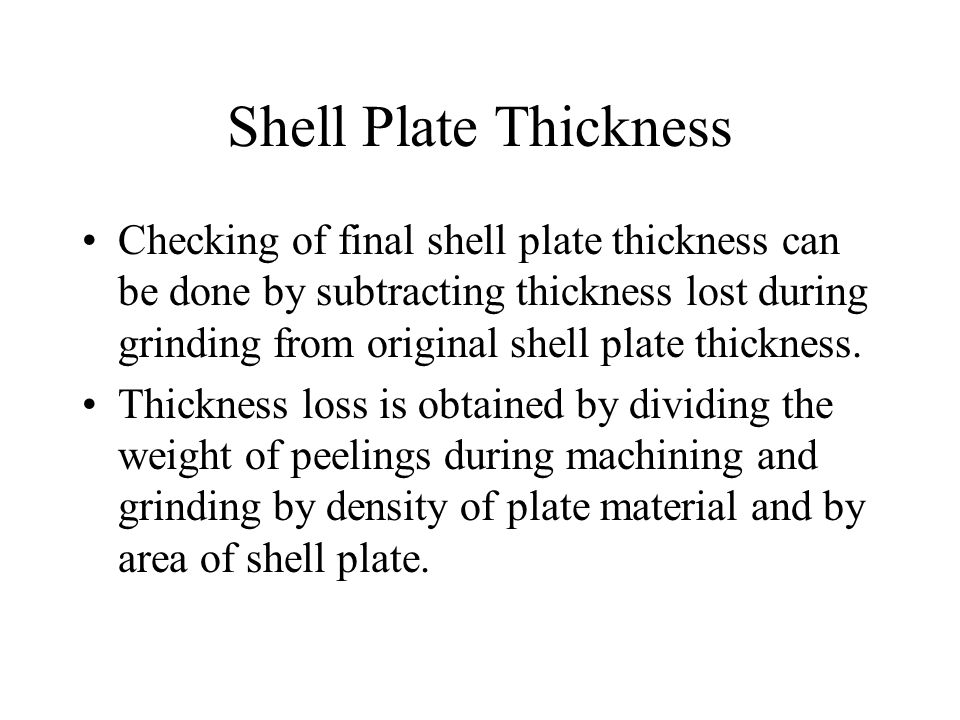 Shell Plate Thickness