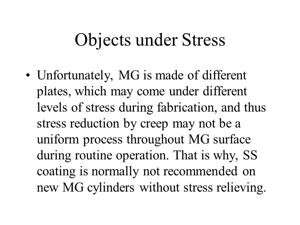 Objects under Stress