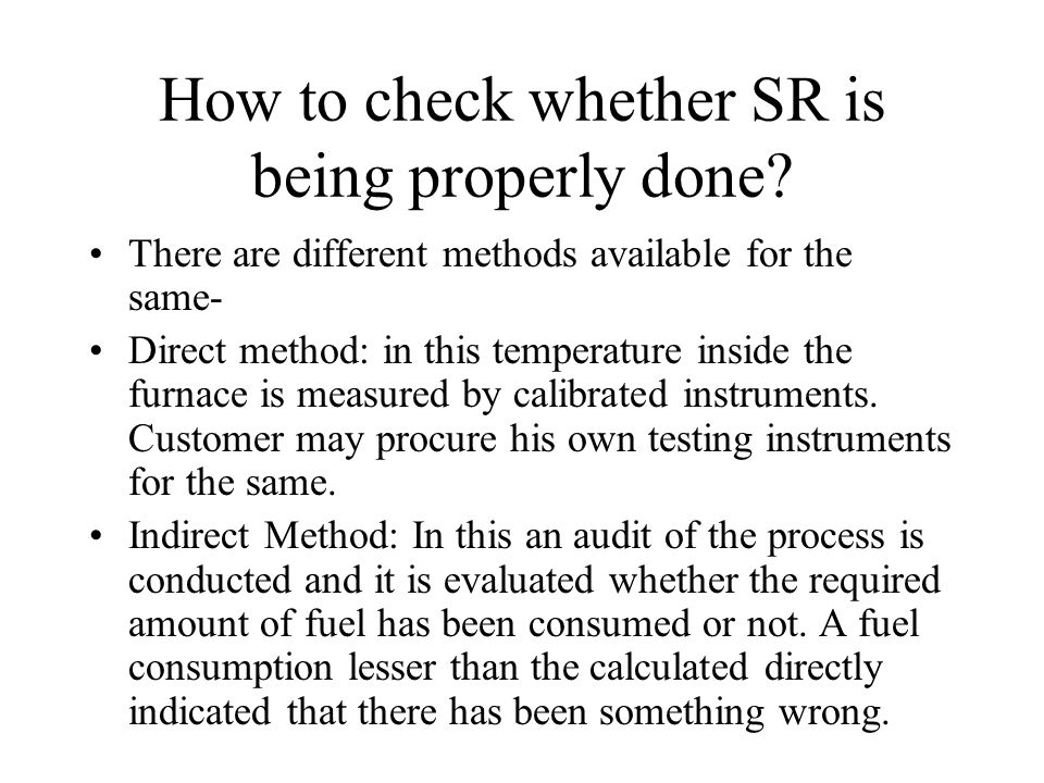 How to check whether SR is being properly done