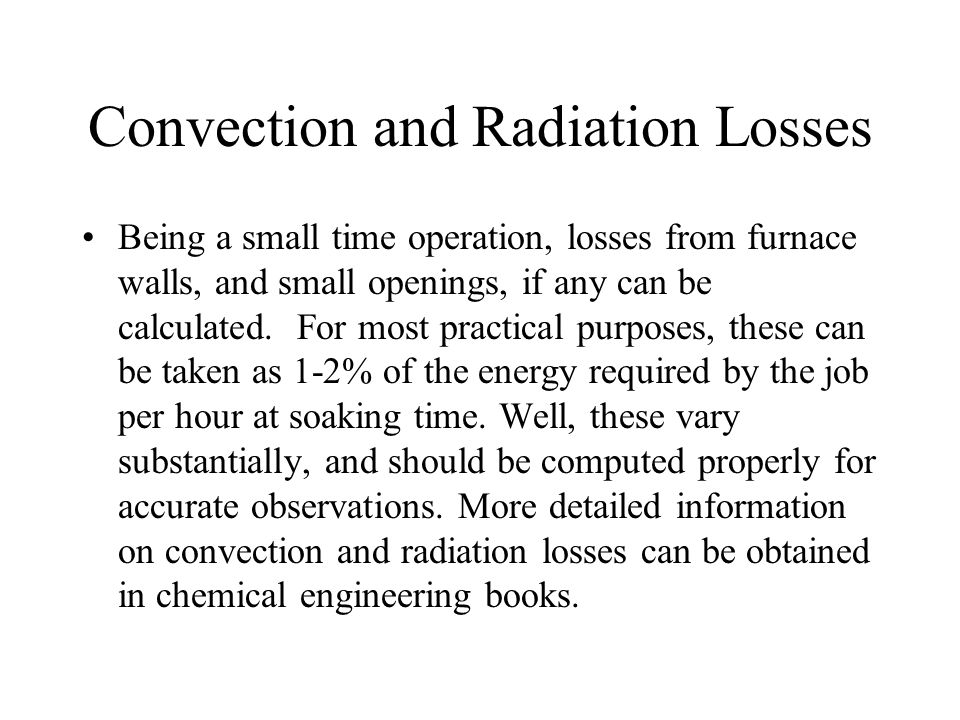 Convection and Radiation Losses