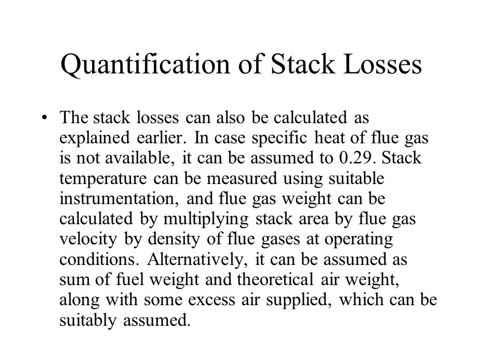 Quantification of Stack Losses