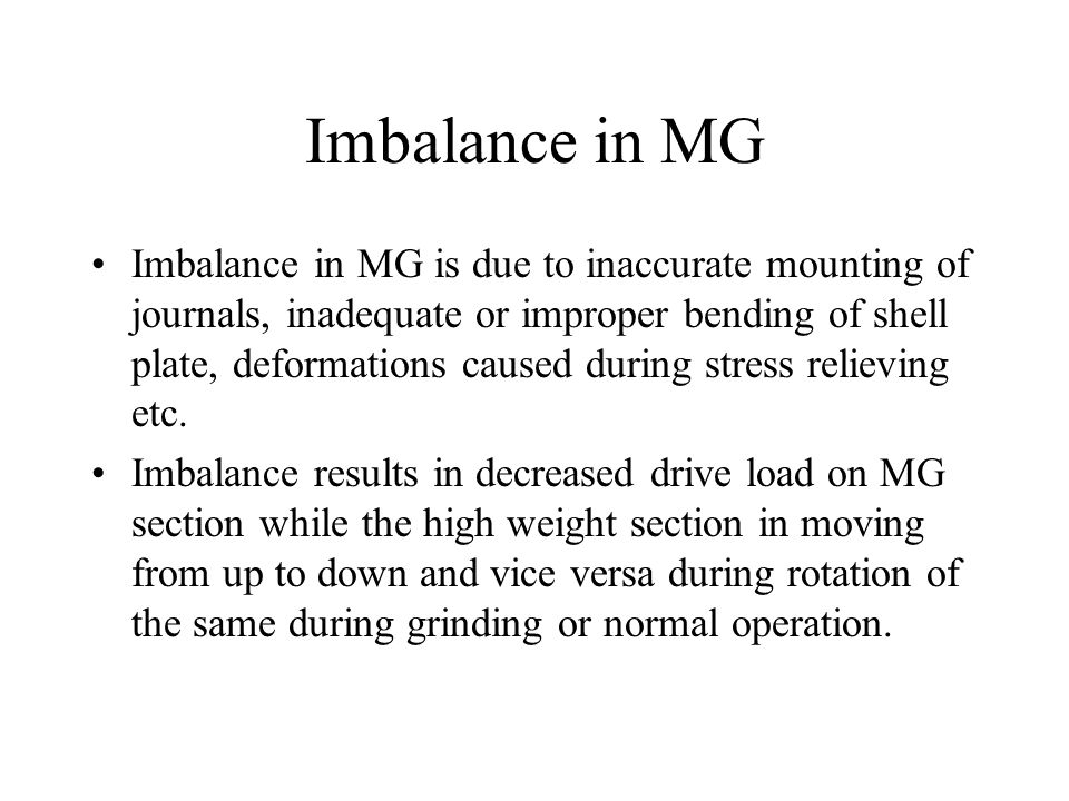 Imbalance in MG