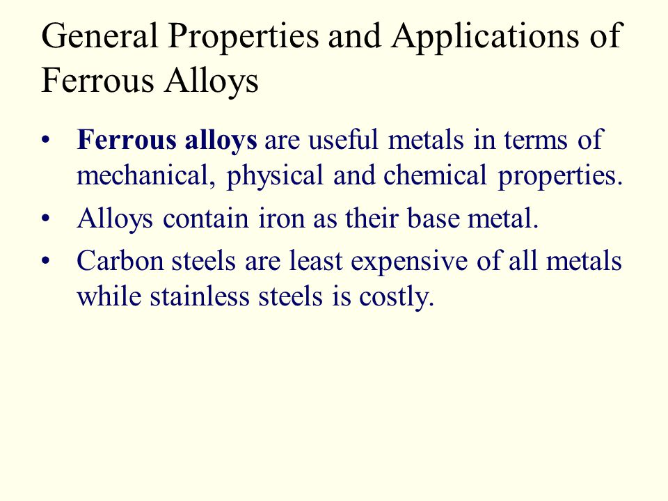 General Properties and Applications of Ferrous Alloys