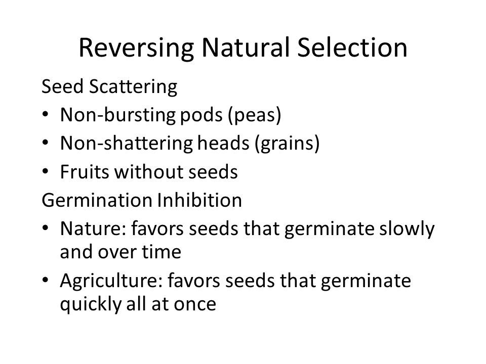 Reversing Natural Selection