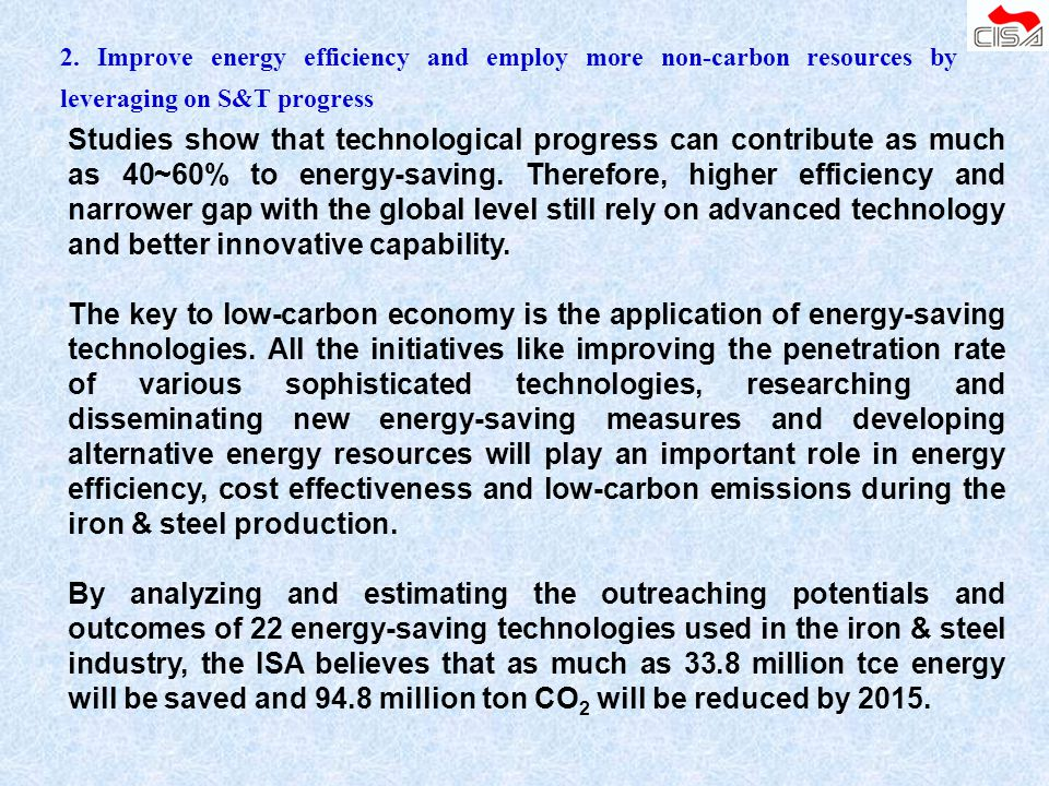 2. Improve energy efficiency and employ more non-carbon resources by leveraging on S&T progress