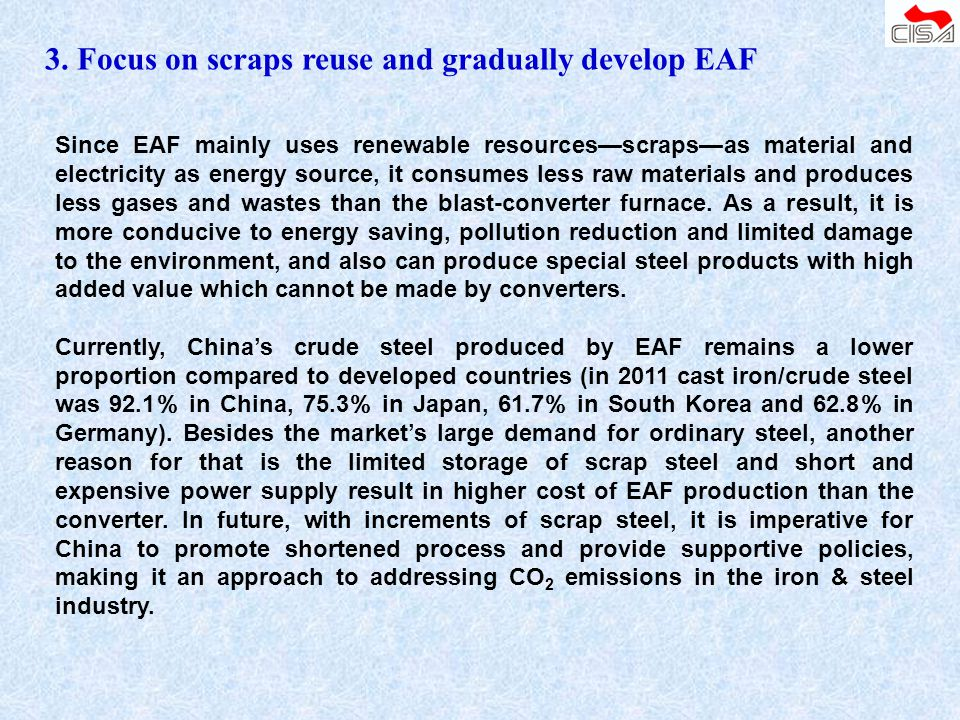 3. Focus on scraps reuse and gradually develop EAF