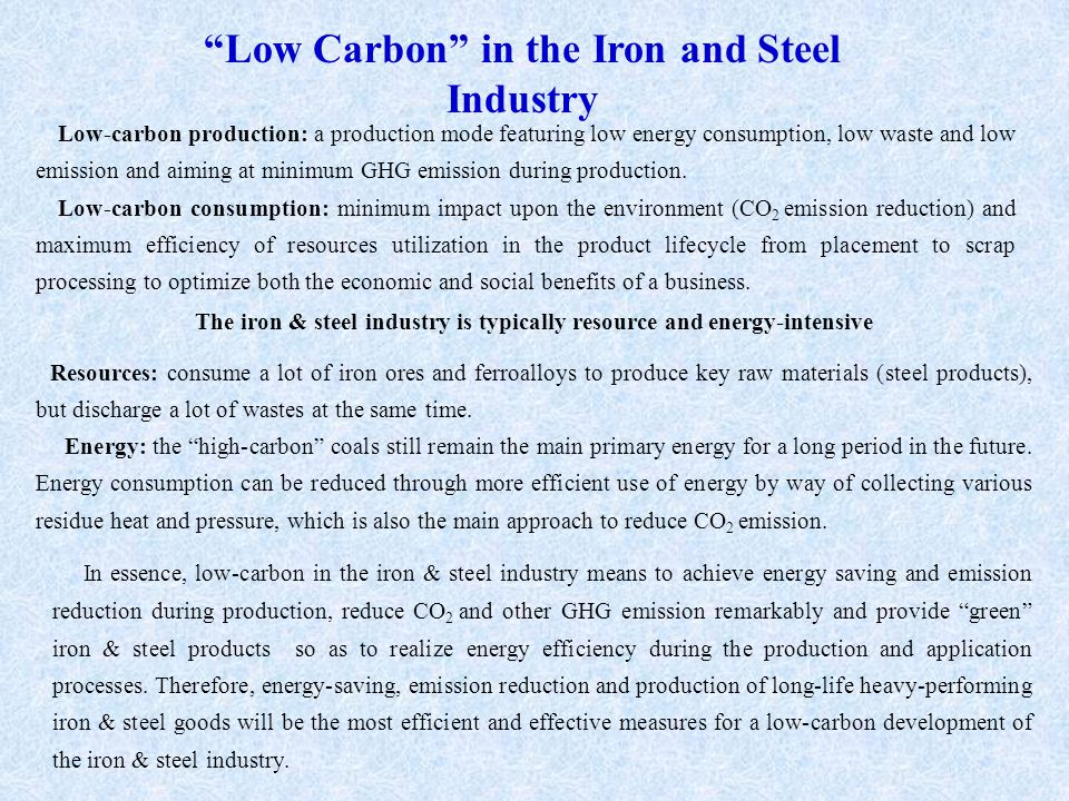 Low Carbon in the Iron and Steel Industry