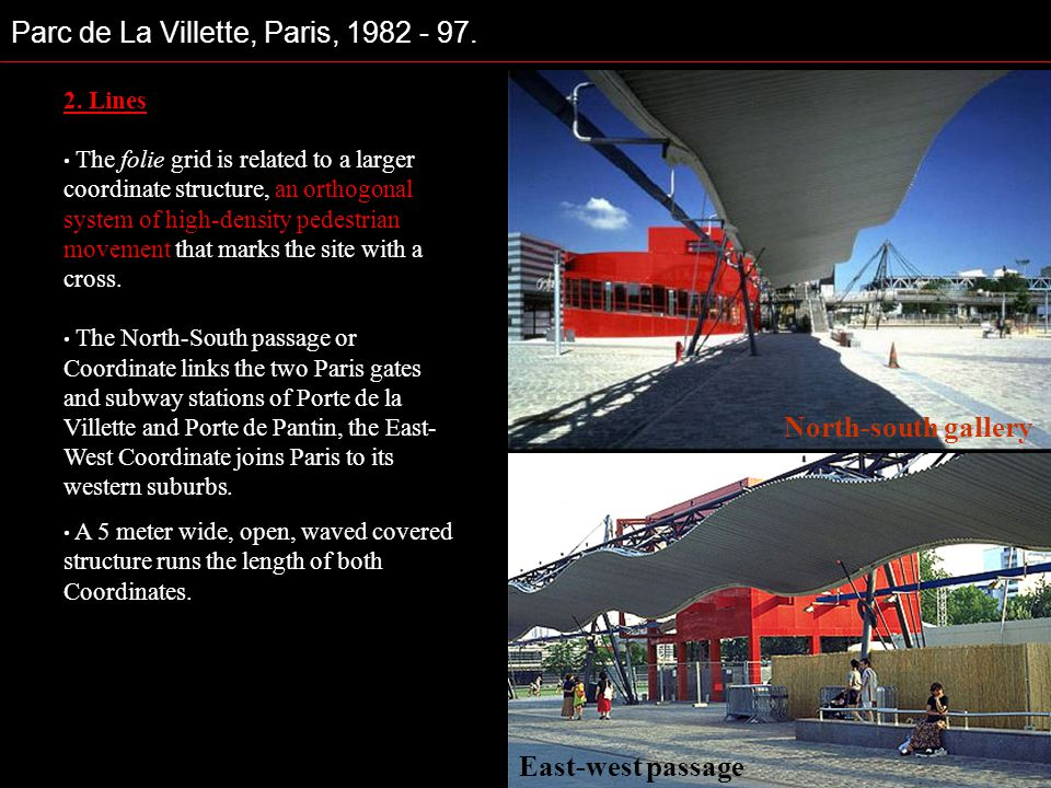 Parc de La Villette, Paris, 1982 - 97.
